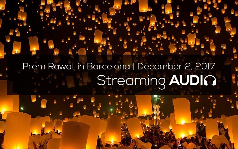 Picture of Prem Rawat in Barcelona, December 2017 (English) Audio