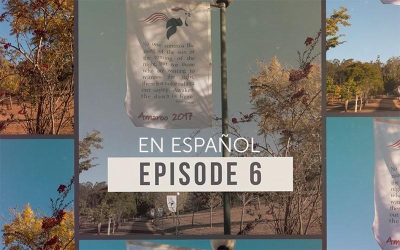 Episodio 6 de la Serie Amaroo 2017 Audio (Español)