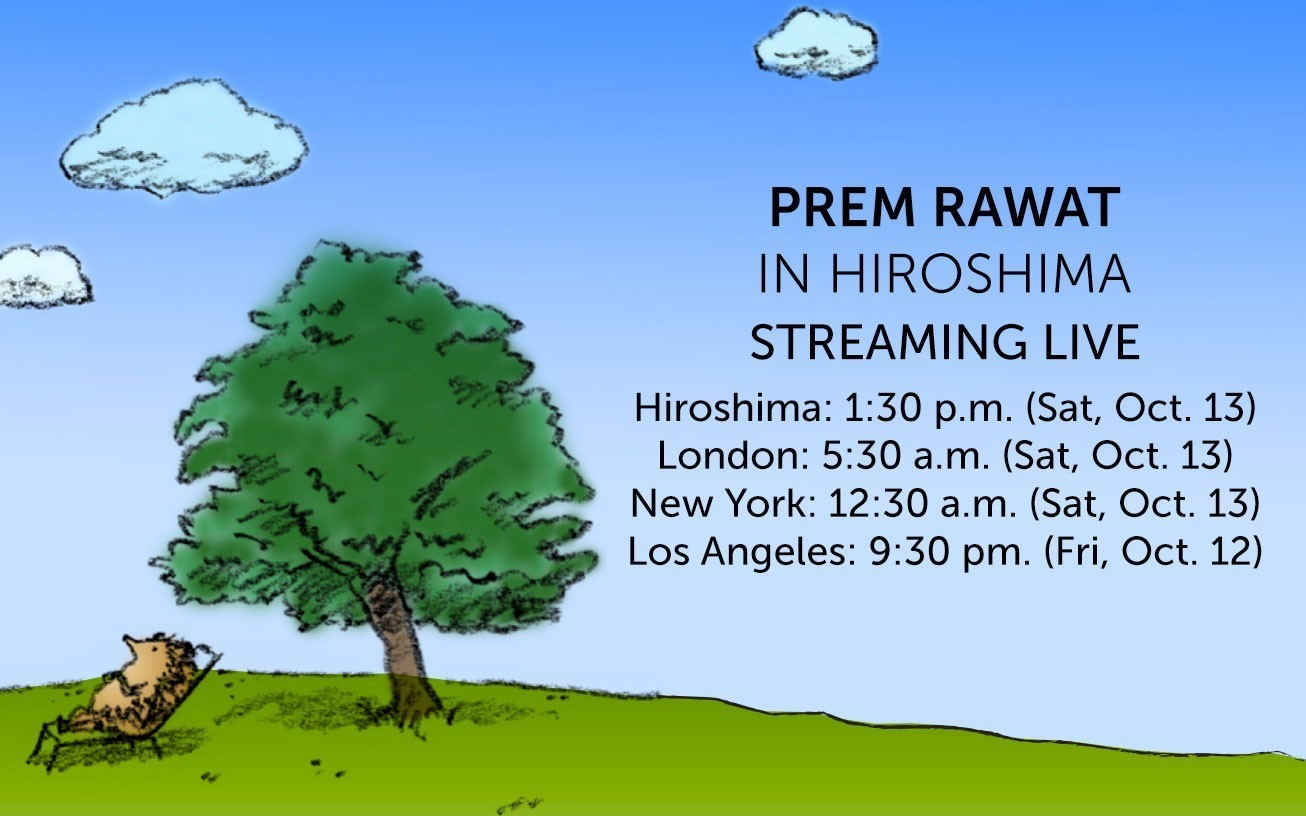 LiveStream with Prem Rawat: Saturday, October 13