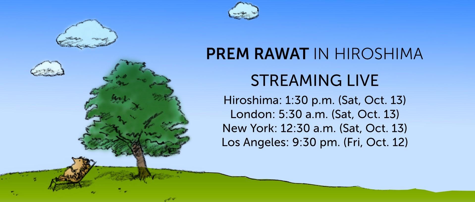 LiveStream with Prem Rawat: Saturday, October 13