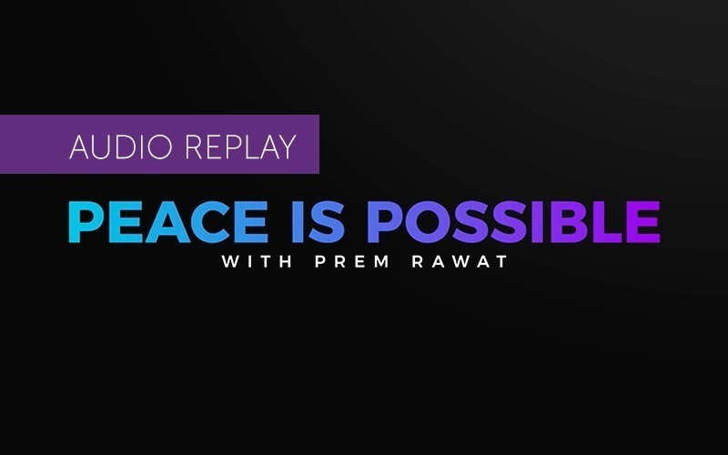 Peace is Possible - LiveStream Replay (Audio)