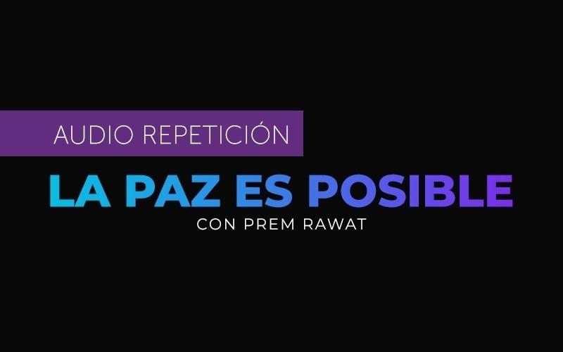 La Paz es Posible - La repetición en español (Audio)
