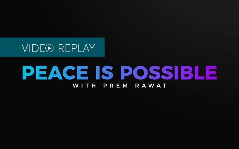 Peace is Possible - LiveStream Replay (Video)