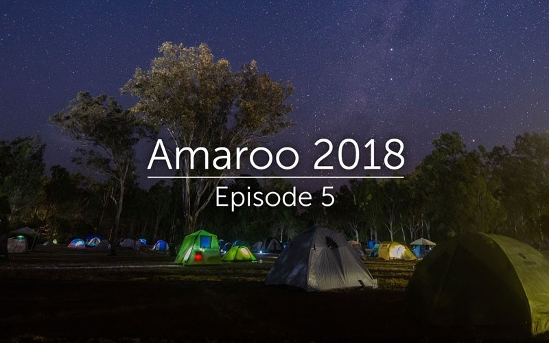 Amaroo 2018 Episode 5 (Video)