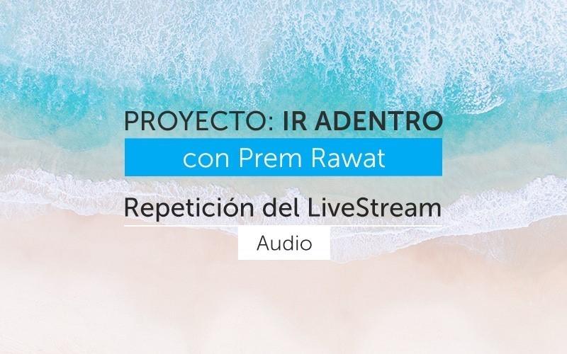 Proyecto: Ir Adentro – en español (Audio)