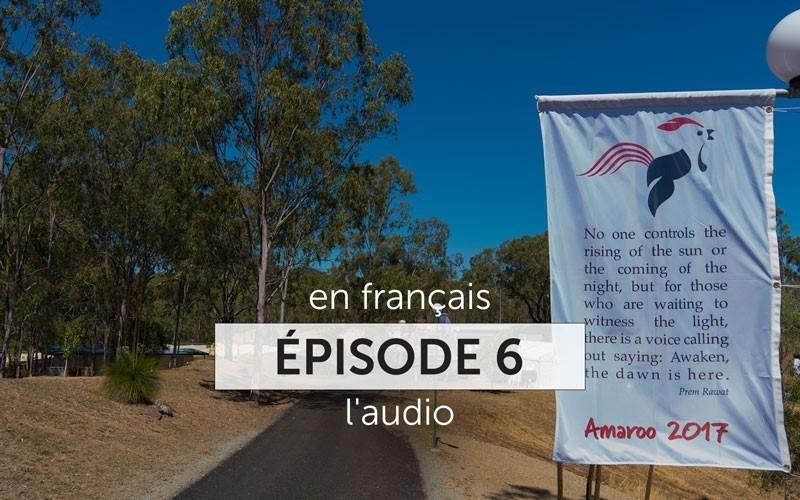 La série Amaroo 2017 - Épisode 6 (Audio)