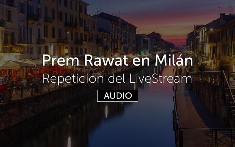 Prem Rawat en Milán (audio) en español