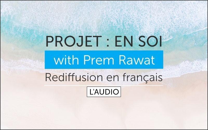 Projet: En soi. Rediffusion en français (l'audio)