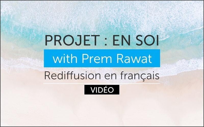 Projet : En soi. Rediffusion en français (video)