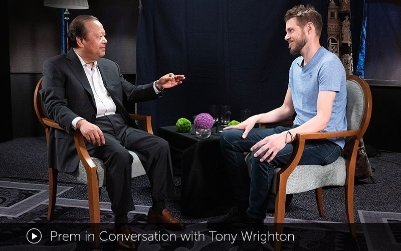 Prem in Conversation with Tony Wrighton