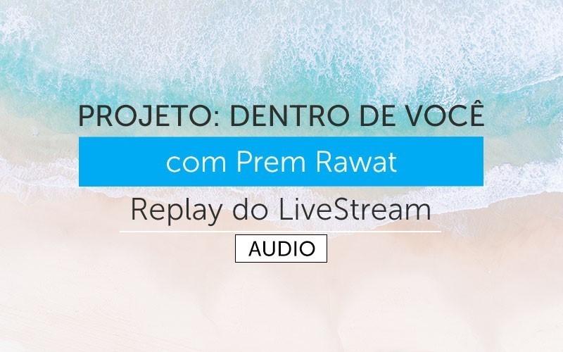 Projeto: Dentro de Você - Replay em Português (Audio)