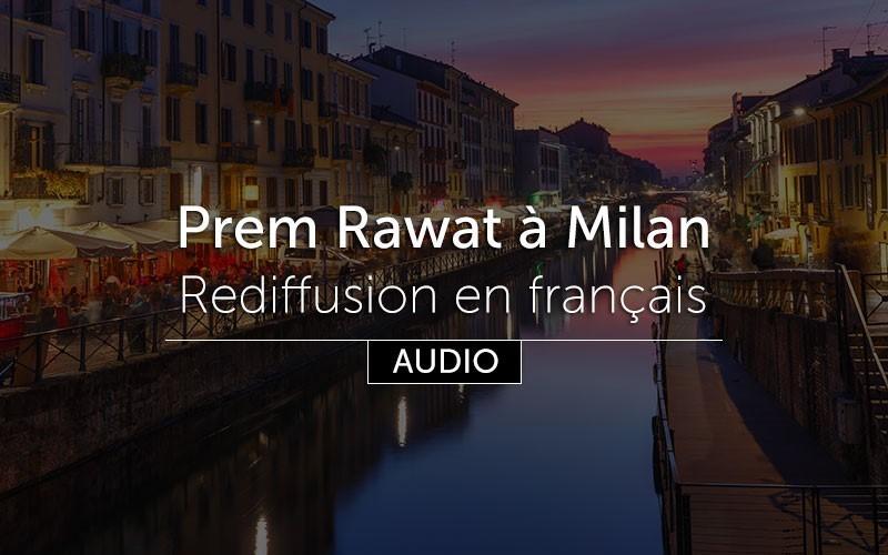 Prem Rawat à Milan - (audio) en français