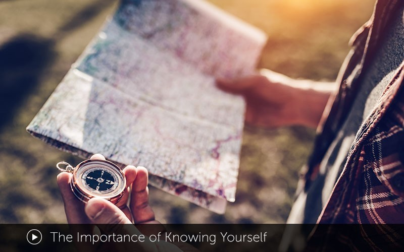 The Importance of Knowing Yourself