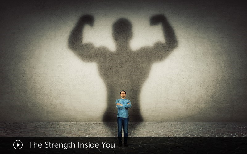 The Strength Inside You