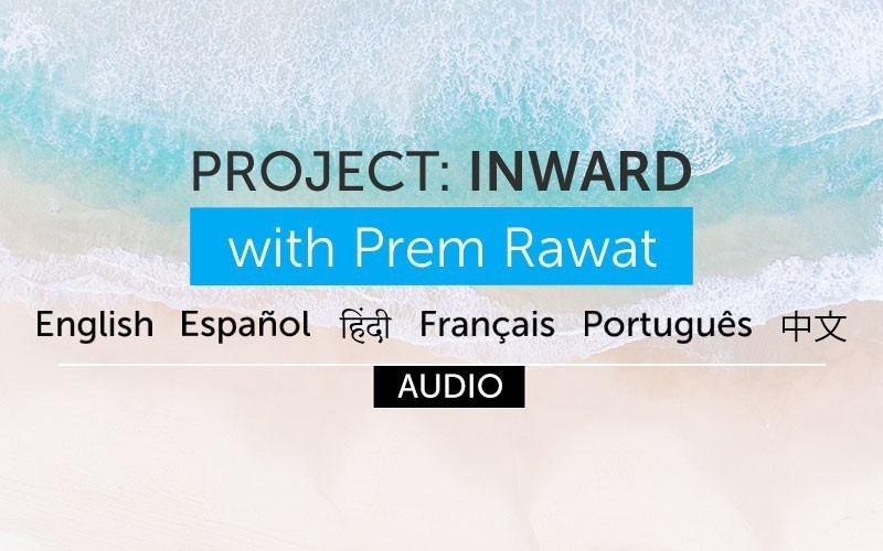 Project: Inward with Prem Rawat (Audio)