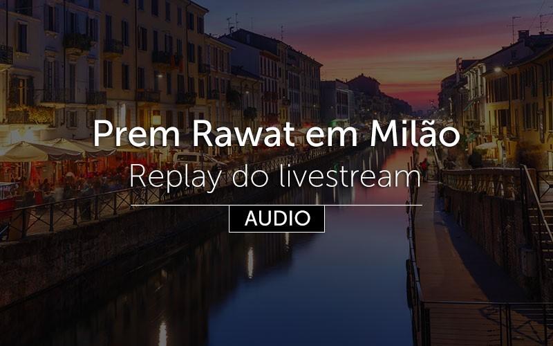 Prem Rawat em Milão - em Português (áudio)