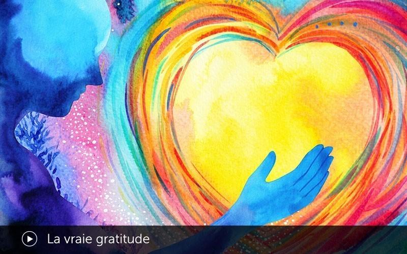 La vraie gratitude