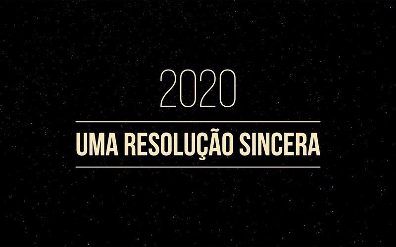 2020 Uma Resolução Sincera