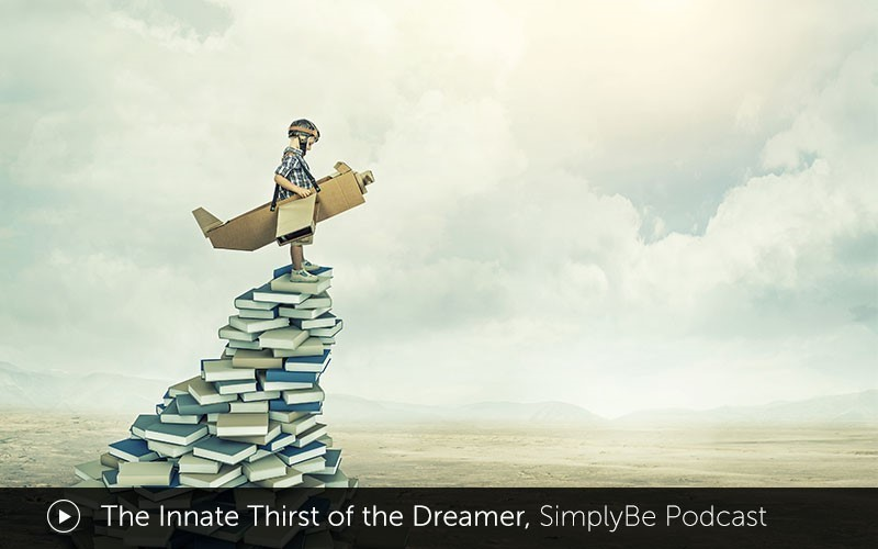 The Innate Thirst of the Dreamer