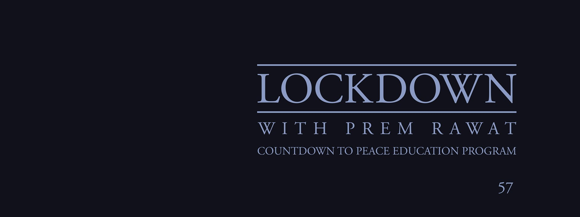 Lockdown, Day 57