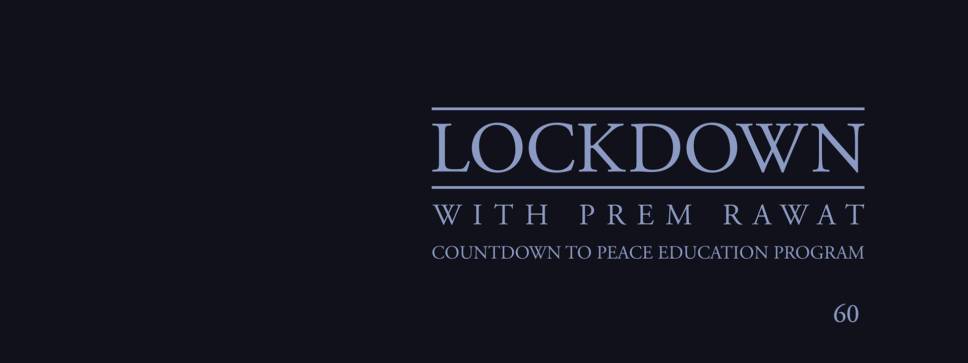 Lockdown, Day 60