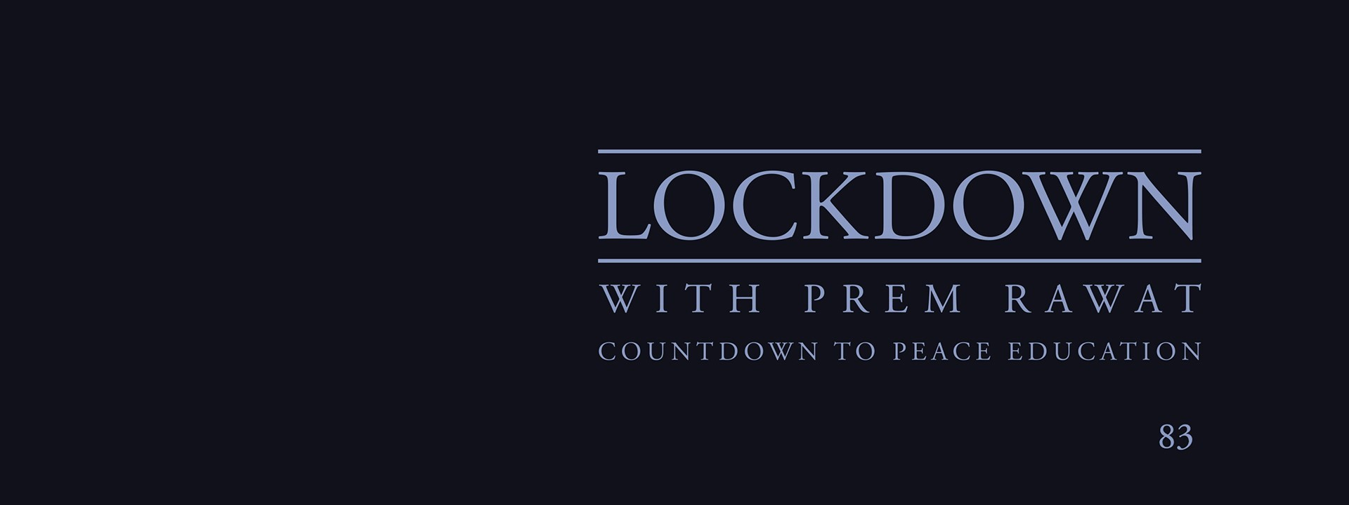 Lockdown, Day 83