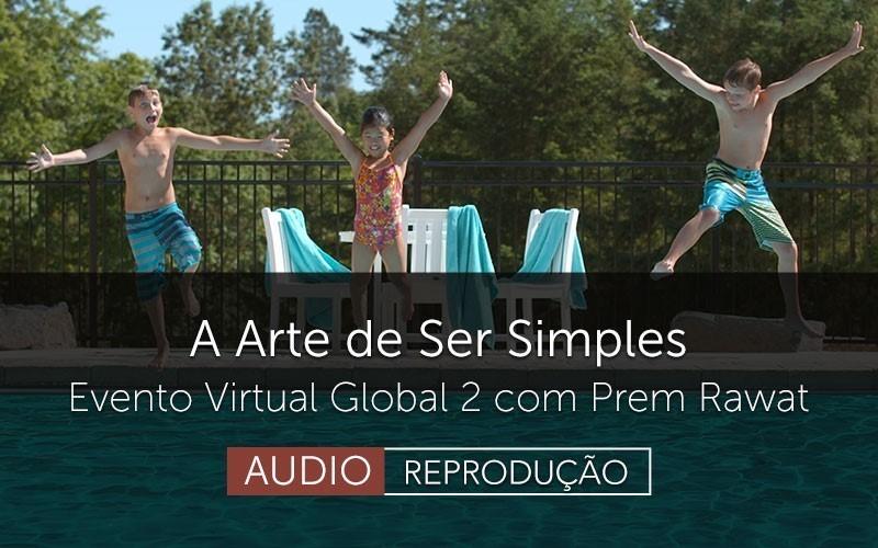 A Arte de Ser Simples (Audio)