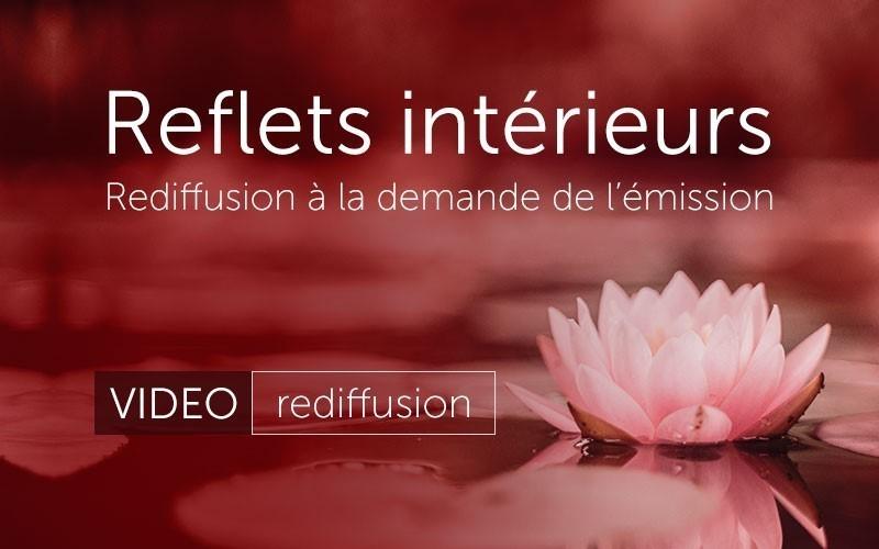 Reflets intérieurs (vidéo)