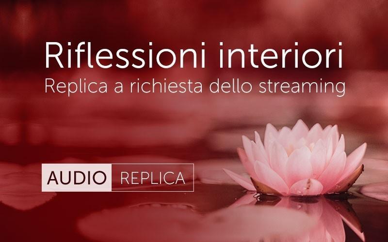 Riflessioni interiori (Audio)