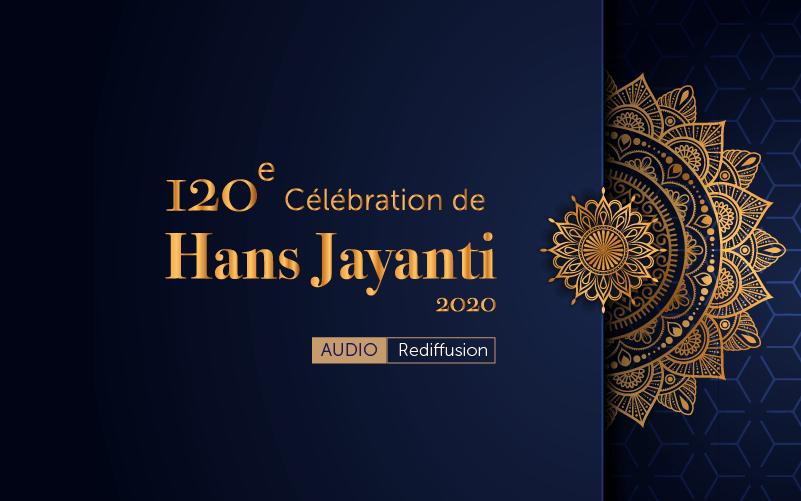 120e Célébration de Hans Jayanti (Audio)