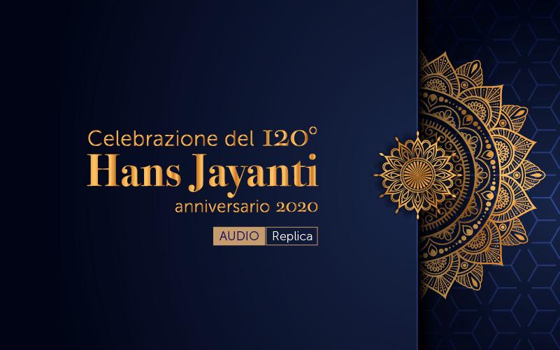 Hans Jayanti Celebrazione del 120° anniversario (audio)