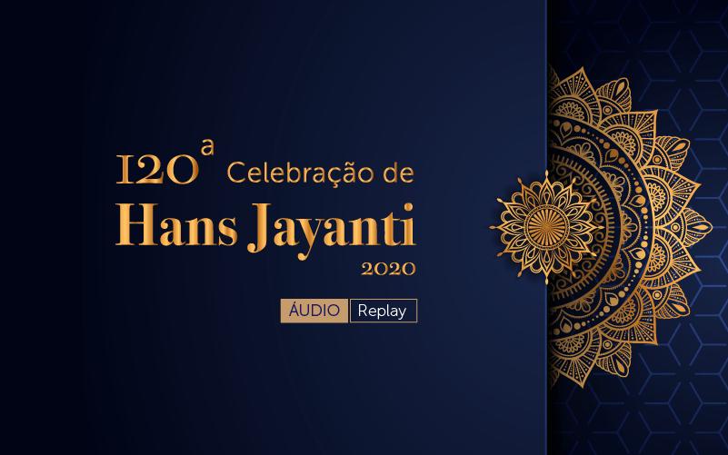 120ª Celebração de Hans Jayanti (audio)