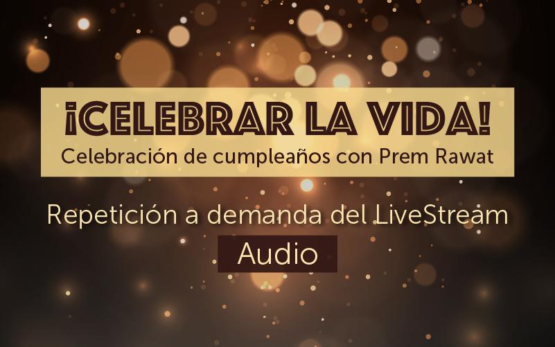 ¡Celebrar la vida! (audio)