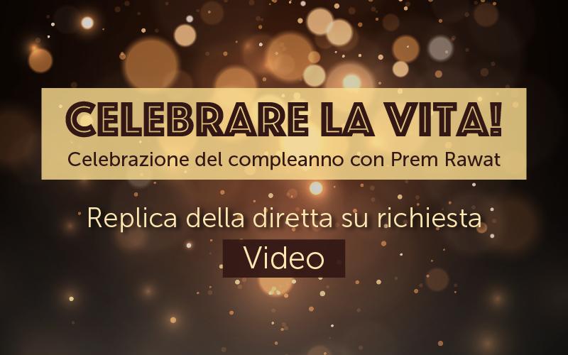 Celebrare la vita! (Video)
