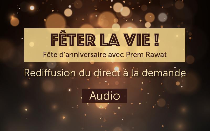Fêter la vie! (Audio)