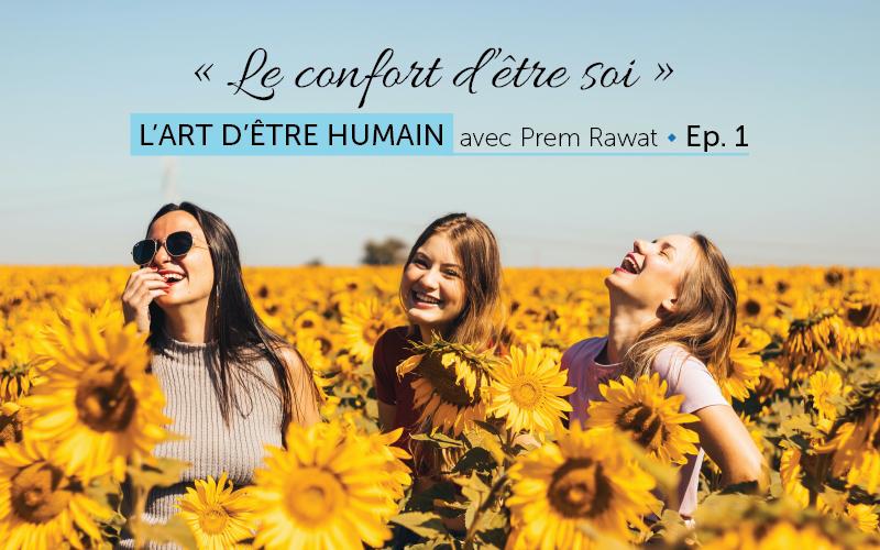 «Le confort d'être soi »  (audio)