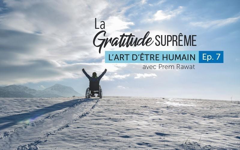 La gratitude suprême (audio)