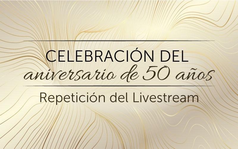 Celebración del aniversario de 50 años (audio)