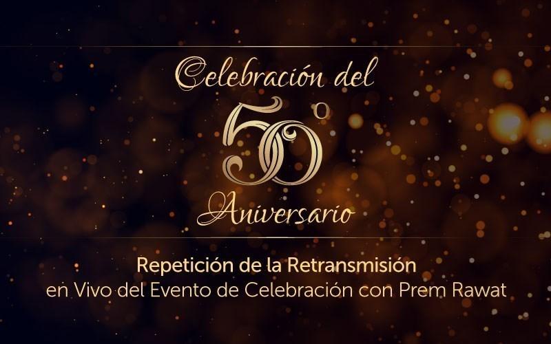 Celebración del 50º Aniversario (audio)